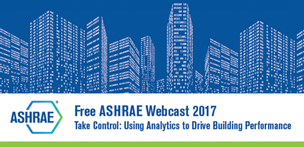 ASHRAE Webcast Registration Now Open For April 20 Broadcast