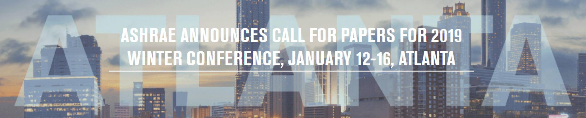ASHRAE Announces Call for Papers for 2019 Winter Conference, January 12-16, Atlanta