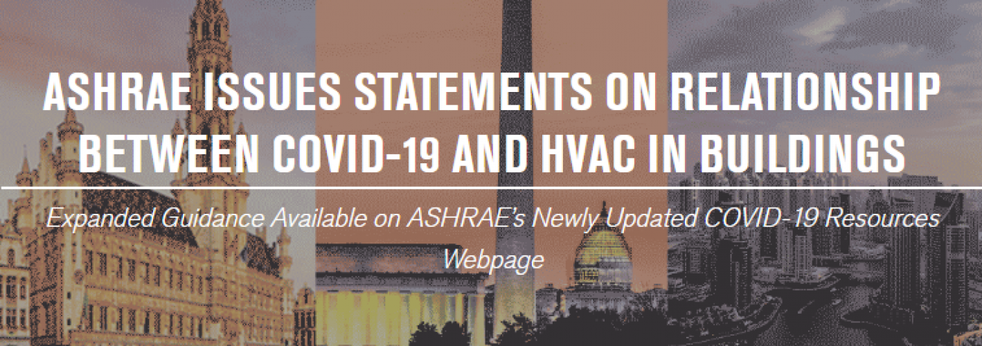 ASHRAE Issues Statements on Relationship Between COVID-19 and HVAC in Buildings